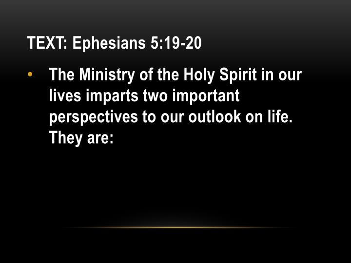 TEXT: Ephesians 5:19-20