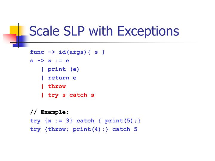 Scale SLP with Exceptions