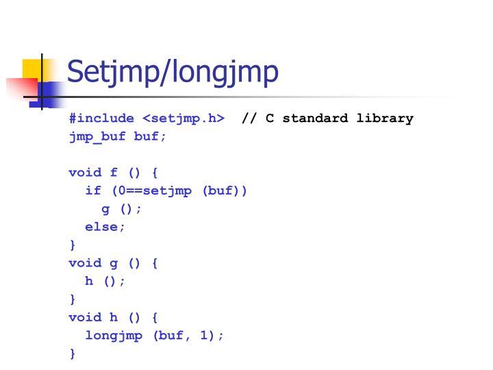 Setjmp/longjmp