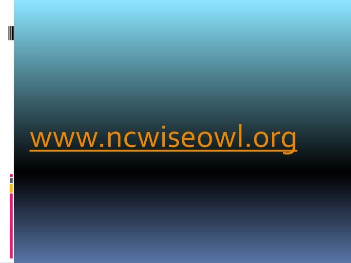 www.ncwiseowl.org
