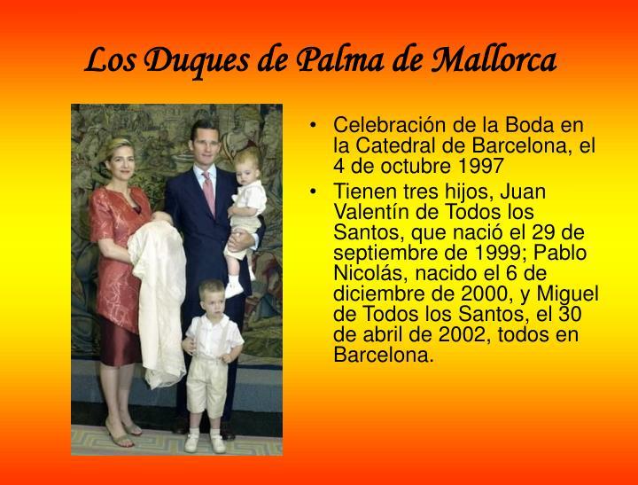 Los Duques de Palma de Mallorca