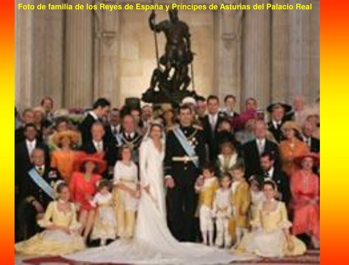 Foto de familia de los Reyes de España y Príncipes de Asturias del Palacio Real