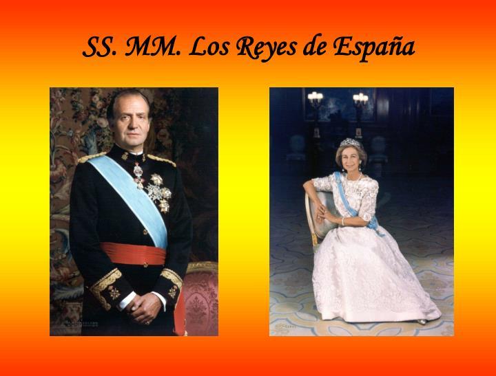 SS. MM. Los Reyes de España