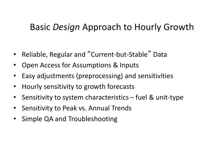 Basic design approach to hourly growth