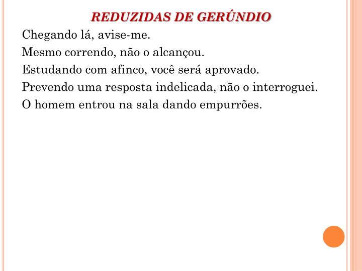 REDUZIDAS DE GERÚNDIO