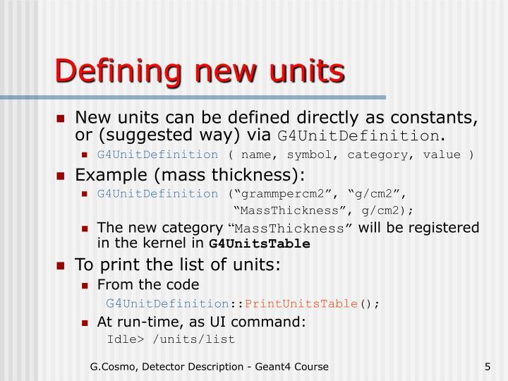 Defining new units
