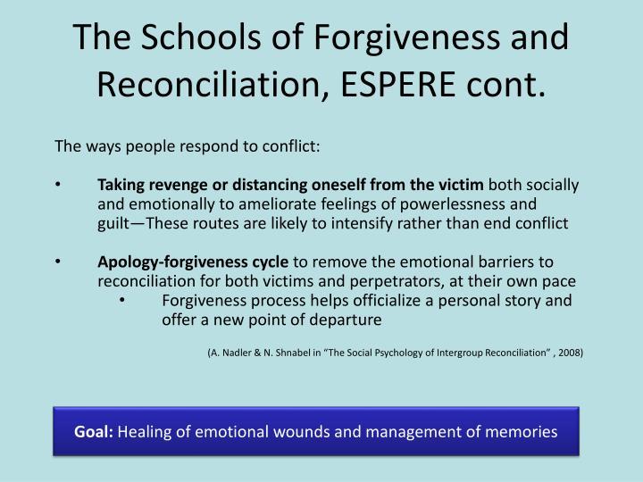 The Schools of Forgiveness and Reconciliation, ESPERE cont.