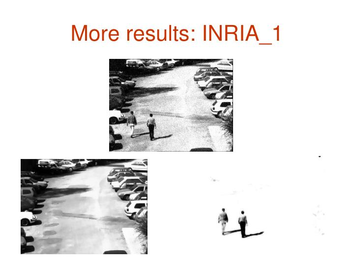 More results: INRIA_1