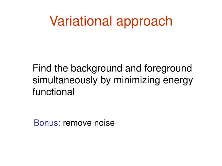 Variational approach