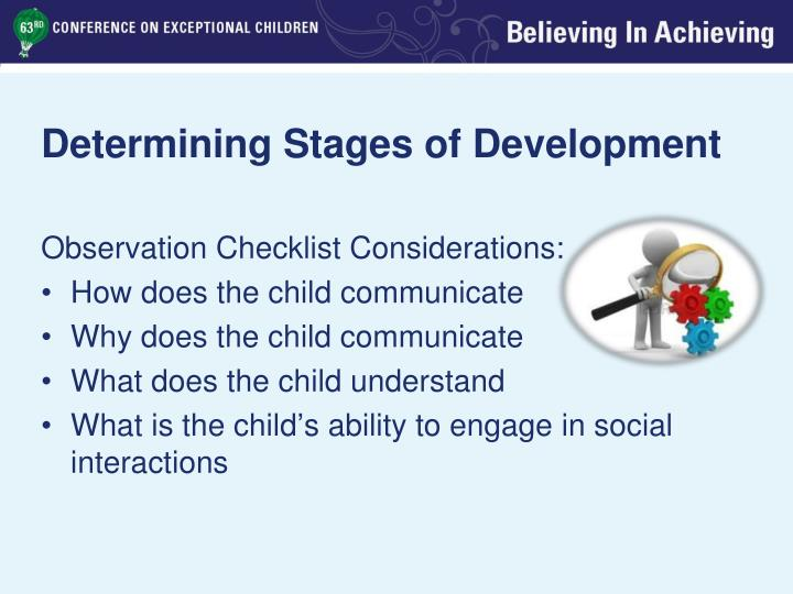 Determining Stages of Development