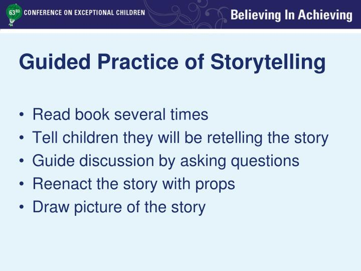 Guided Practice of Storytelling