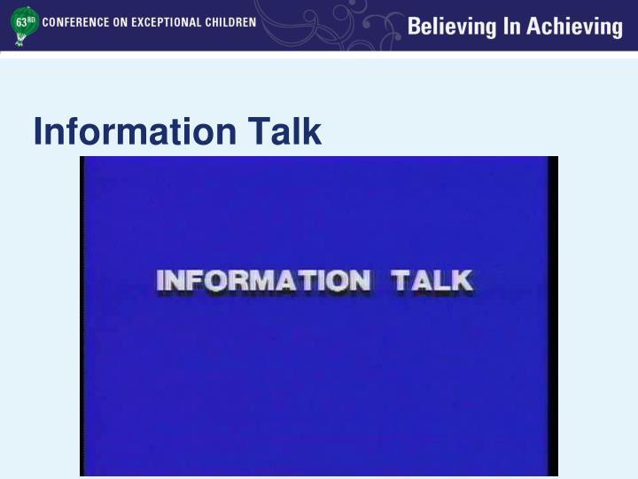 Information Talk