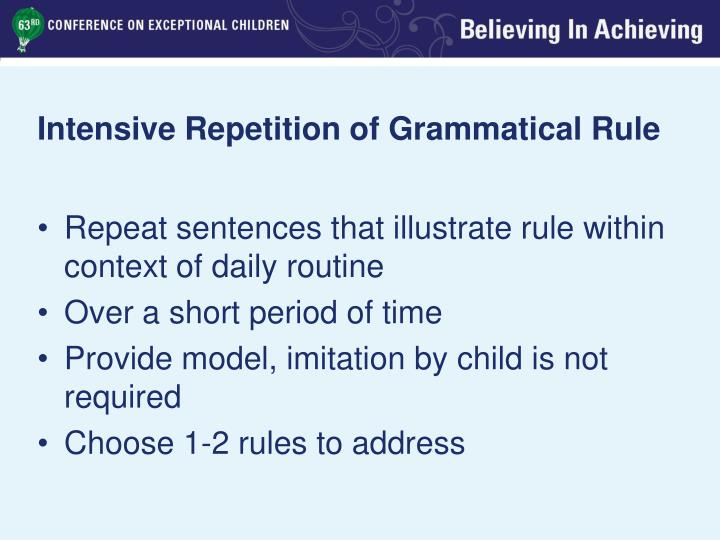 Intensive Repetition of Grammatical Rule