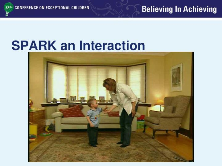 SPARK an Interaction