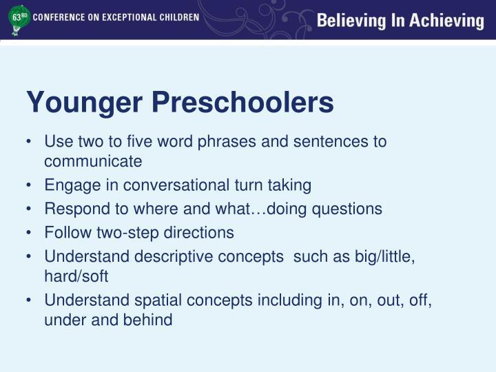 Younger Preschoolers