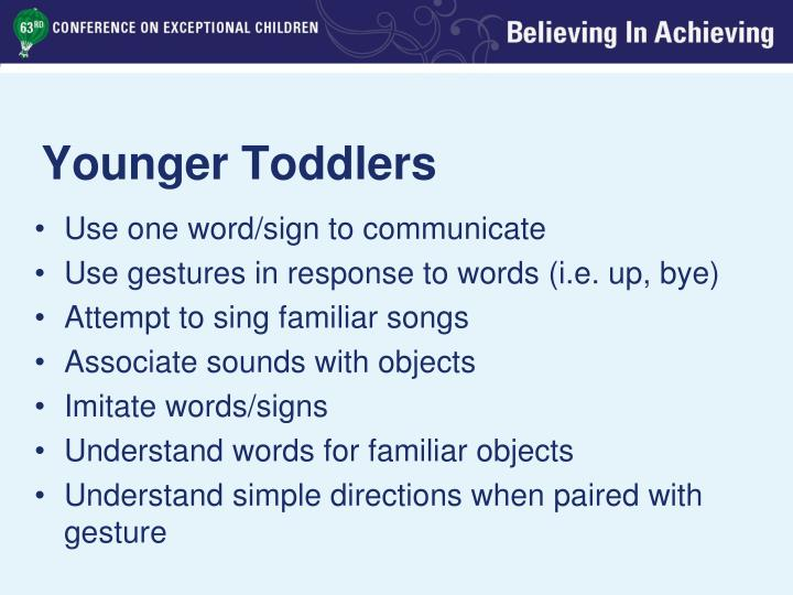 Younger Toddlers