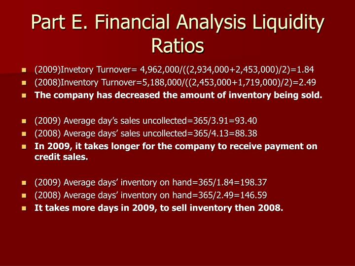Part E. Financial Analysis Liquidity Ratios