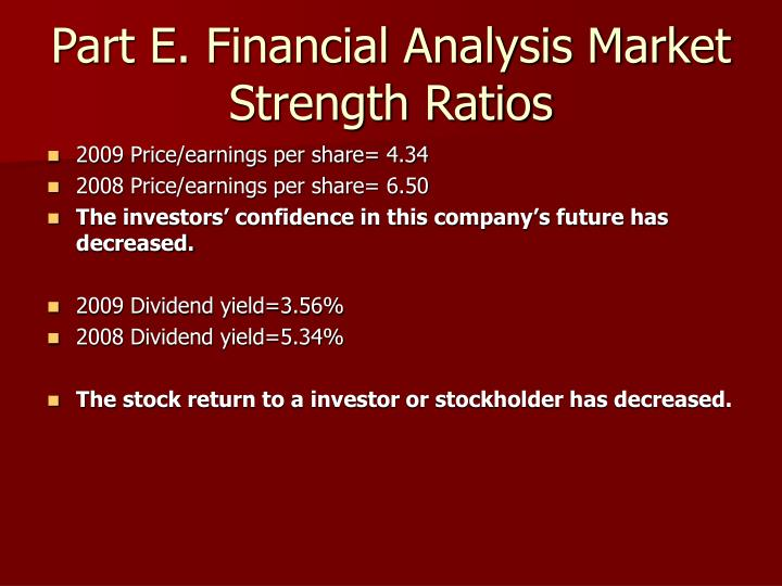 Part E. Financial Analysis Market Strength Ratios