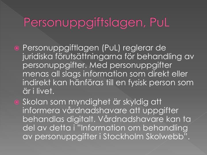 Personuppgiftslagen, PuL