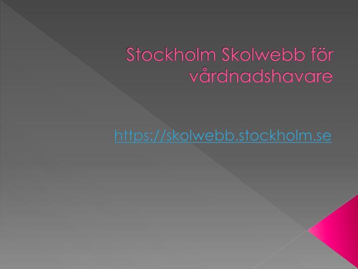 Stockholm Skolwebb för vårdnadshavare