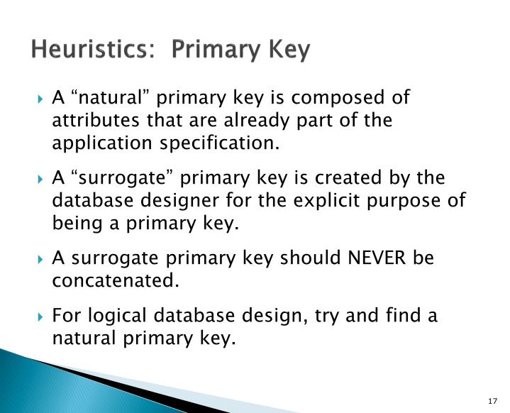 Heuristics:  Primary Key