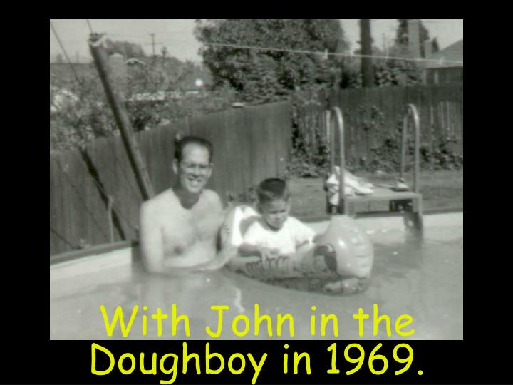 With John in the Doughboy in 1969.