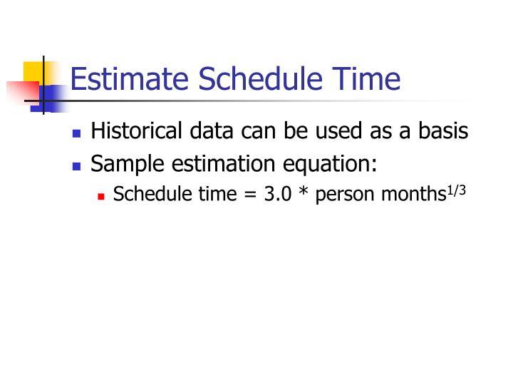 Estimate Schedule Time