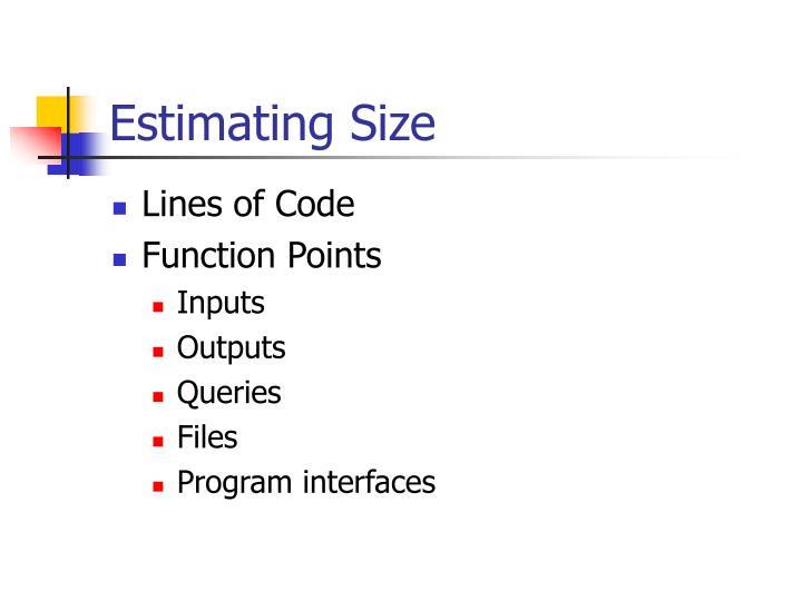 Estimating Size