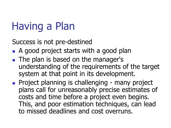 Having a Plan