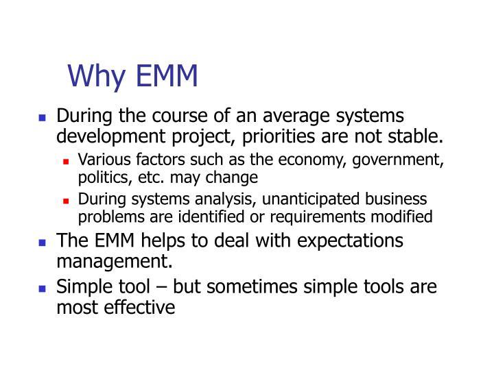 Why EMM