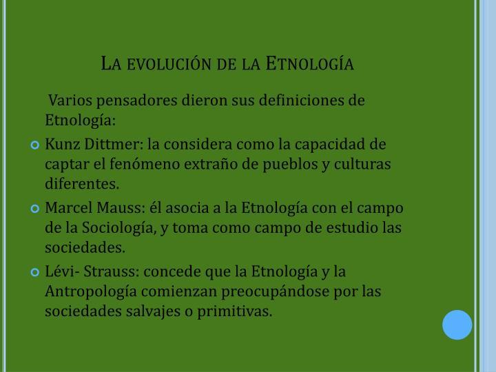 La evolución de la Etnología