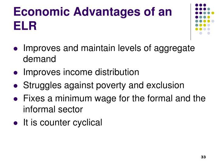 Economic Advantages of an ELR