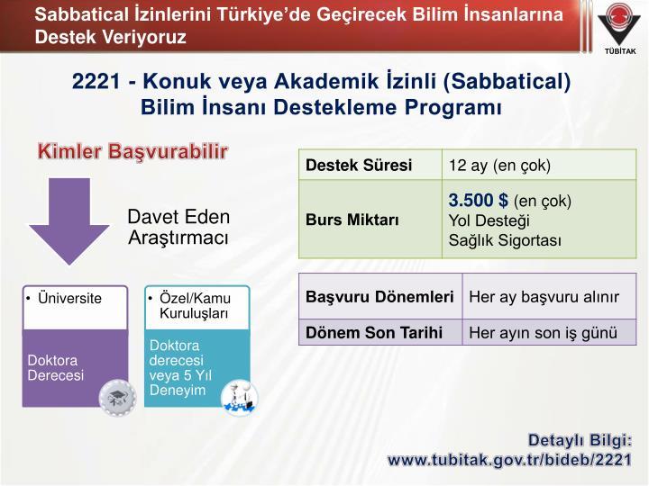 Sabbatical İzinlerini Türkiye'de Geçirecek Bilim İnsanlarına Destek Veriyoruz