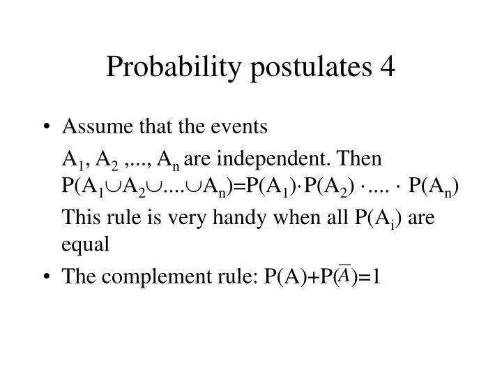 Probability postulates 4