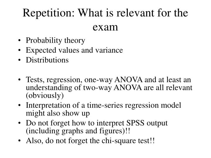 Repetition: What is relevant for the exam