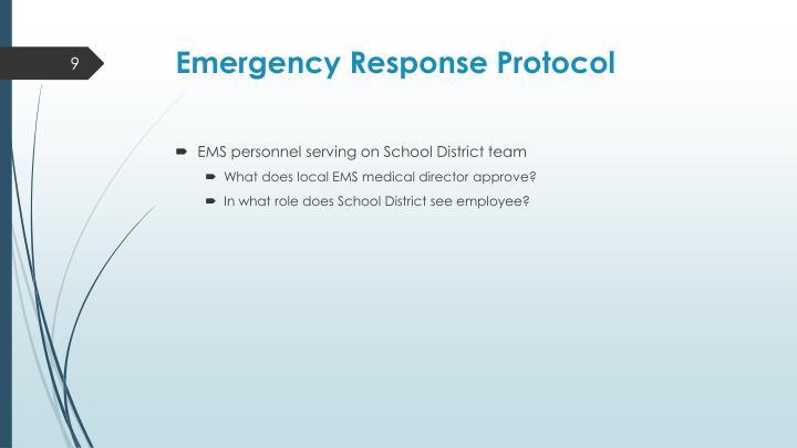 Emergency Response Protocol