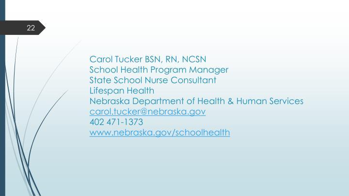 Carol Tucker BSN, RN, NCSN