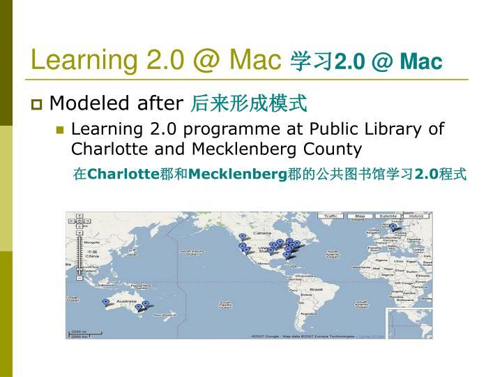 Learning 2.0 @ Mac