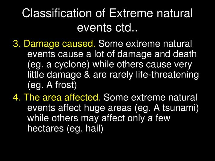 Classification of Extreme natural events ctd..