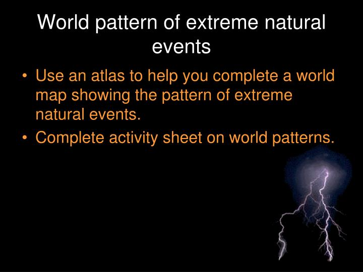 World pattern of extreme natural events