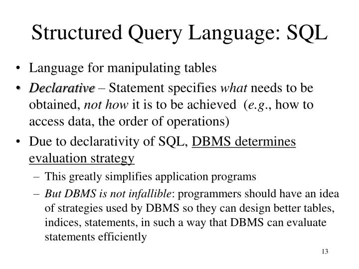Structured Query Language: SQL