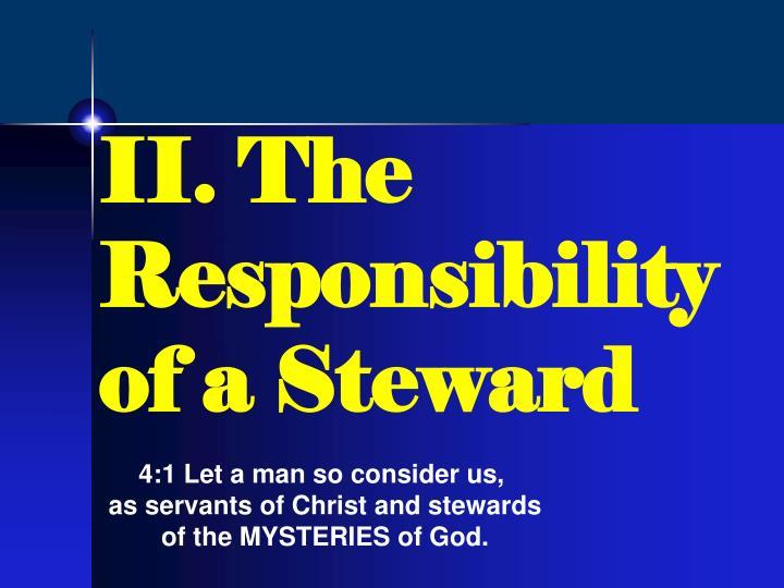 II. The Responsibility of a Steward