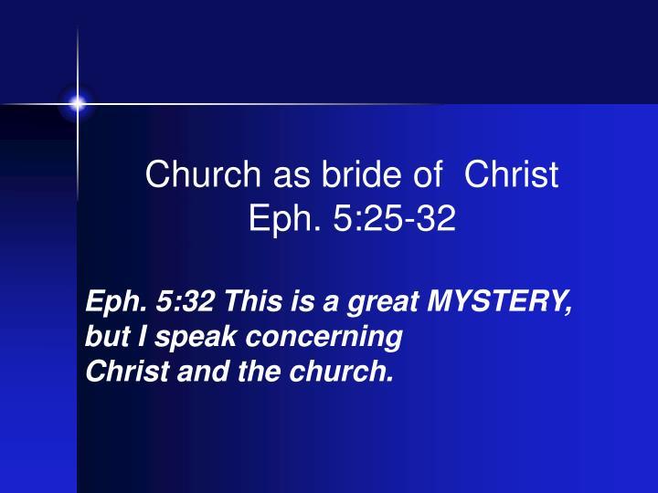Church as bride of  Christ