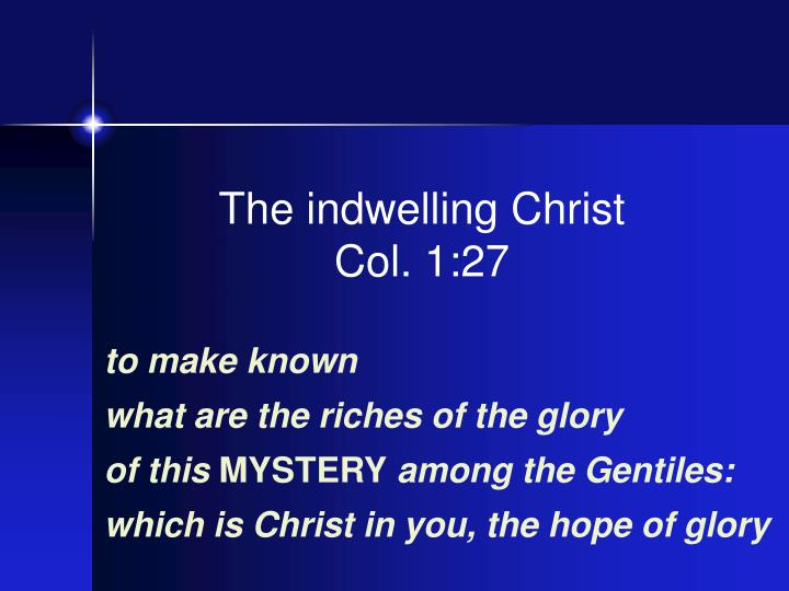 The indwelling Christ
