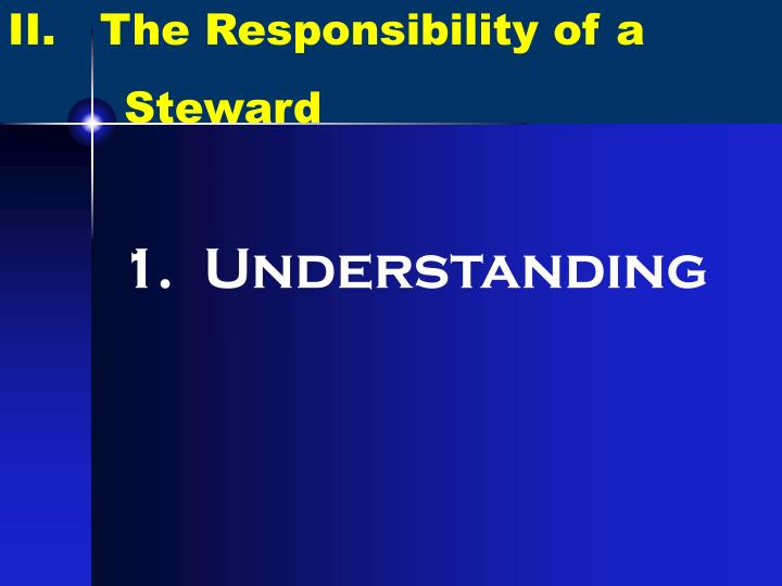 II.   The Responsibility of a