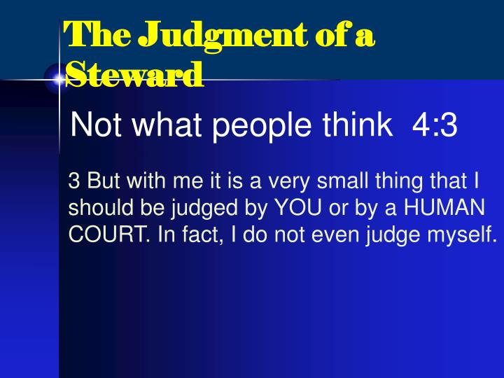The Judgment of a Steward