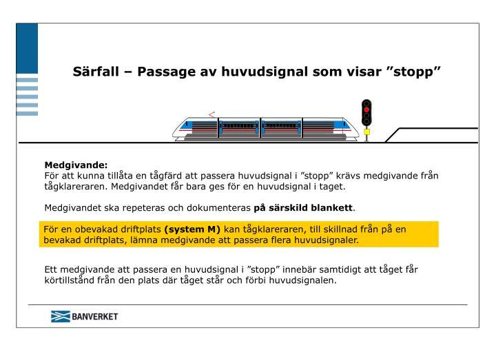 """Särfall – Passage av huvudsignal som visar """"stopp"""""""