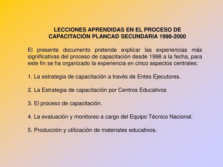 LECCIONES APRENDIDAS EN EL PROCESO DE CAPACITACIÓN PLANCAD SECUNDARIA 1998-2000