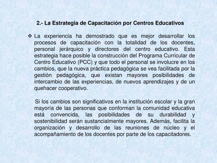 2.- La Estrategia de Capacitación por Centros Educativos