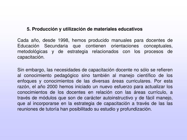 5. Producción y utilización de materiales educativos